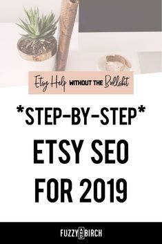 Step by Step Etsy SEO for 2019 - Read this article for all the latest on what you SHOULD and SHOULDN'T be doing with your Etsy shop in 2019! Click to find out more. #seo #marketingstrategy #socialmediamarketing #marketing #branding #website #etsy #etsyshop #etsyseller #girlboss #womeninbusiness #bossbabe