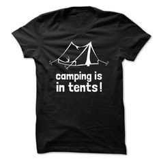 View images & photos of Camping is in tents t-shirts & hoodies