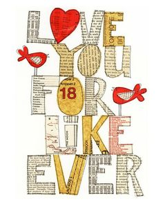 LOVE! for, like, ever! ... I like the way the words were formed for this... Could be great for quotes I want to make.