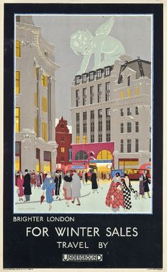 Brighter London - For Winter Sales - Travel by Underground