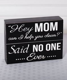 Look at this 'Hey Mom' Box Sign on #zulily today!