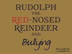 While holiday shopping, I saw many items featuring my favorite Christmas character, Rudolph the Red-Nosed Reindeer . Amid the nostalgi. Elementary School Counseling, School Social Work, School Counselor, Elementary Schools, Bullying Activities, Bullying Lessons, Counseling Activities, Elementary Guidance Lessons, Character Education
