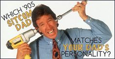 """Which '90s sitcom dad matches your dad's personality? From Full House's Danny Tanner, to Tim """"The Toolman"""" Taylor on Home Improvement, the decade's TV shows featured several memorable onscreen fathers. Is your dad more of a Jason Seaver or an Alan Matthews? Take our quiz to find out!"""