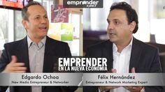 ¿Hablamos sobre EMPRENDER EN LA NUEVA ECONOMIA? con Félix Hernández y Ed...