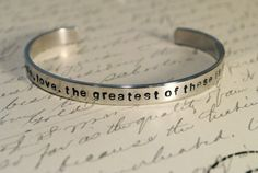 Faith, Hope, Love. The Greatest of these is Love CUSTOM Hand Stamped Cuff Bracelet