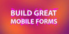 Building Great Mobile Forms – UX Planet https://uxplanet.org/building-great-mobile-forms-2fa8e9a258cc?ref=webdesignernews.com