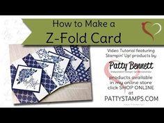 Z Fold Card Video Tutorial   Patty's Stamping Spot   Bloglovin'