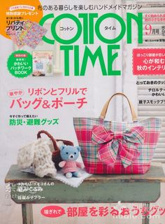 Cotton Time September 2011 Japanese Craft Magazine by PinkNelie Magazine Couture, Japanese Sewing Patterns, Japan Crafts, Sewing Magazines, Sand Crafts, Crochet Magazine, Book Quilt, Patchwork Bags, Love Sewing