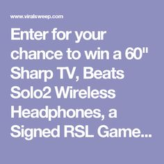 """Enter for your chance to win a 60"""" Sharp TV, Beats Solo2 Wireless Headphones, a Signed RSL Game Ball and an Autographed Framed RSL Jersey."""