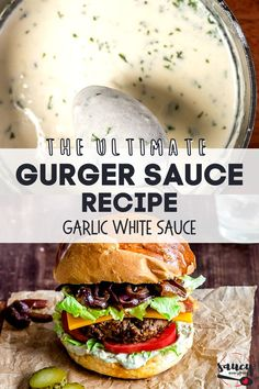 Our White Garlic Sauce uses just 6 ingredients for an easy sauce recipe you will want to use with everything from pasta to pizza! This deliciously creamy roasted garlic sauce is so flavorful and ready in less than 20 minutes. White Garlic Sauce, White Sauce, Burger Sauces Recipe, Sauce Recipes, Easy Sauce Recipe, Roasted Garlic, Pasta, Beef, Chicken