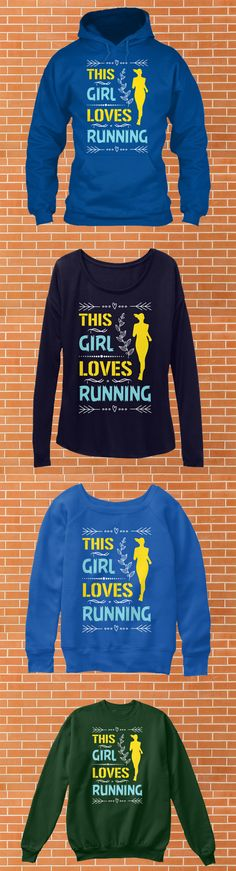 Running T-Shirt Hoodie, Women's Long Sleeve Tee, Women's Slouchy Sweatshirt, Crewneck Sweatshirt Buy: https://teespring.com/this-girl-loves-running2
