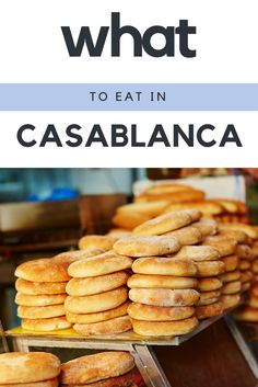 What and where to eat in Casablanca, Morocco.