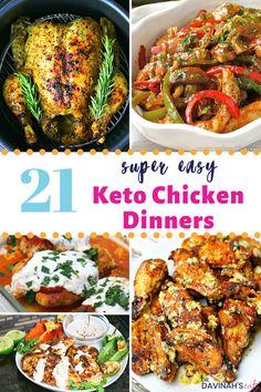 21 No Fuss Keto Chicken Dinners Recipes
