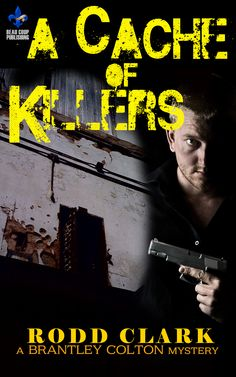 http://www.amazon.com/Cache-Killers-Brantley-Mystery-Mysteries-ebook/dp/B00LIP525E/ref=sr_1_1?ie=UTF8&qid=1404491375&sr=8-1&keywords=rodd+clark