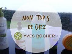 Mon top 5 de chez Yves Rocher 🌿 - par lesinstantsdejustine