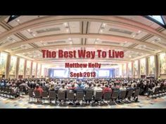 """""""The Best Way To Live"""" by Matthew Kelly"""