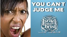 The Israelites: You Can't Judge ME!!