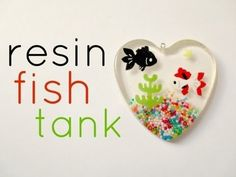 Resin Tutorial - Fish Tank by cristina