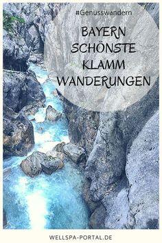 Wandern in Bayern. Eine Klamm Wanderung geht bei jedem Wetter. Die schönsten Touren und viele Tipps und Ideen findest du im WellSpaPortal. Echte Ausflugsziele fürs Wochenende. #Bayern #Auszeit #Ausflugsziel #Wandern #Wellness #Genuss #Auszeitgeniesser