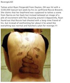 Tattoo Revenge... do something crappy and then... well.