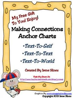 Making Connections Anchor Charts from Irene Hines on TeachersNotebook.com -  (4 pages)  - Free Set Of Making Connections Anchor Charts