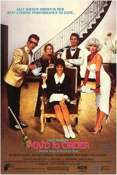 Maid to Order (1987) Stars: Ally Sheedy, Beverly D'Angelo, Michael Ontkean, Valerie Perrine,  Dick Shawn,Tom Skerritt ~ Director: Amy Holden Jones