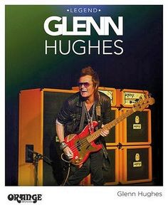 Glenn Hughes To Appear @ Orange Amps Booth @ NAMM 2014 ~ Saturday, January 25th between 2:00-3:00PM in Hall C Booth 4890, Anaheim Convention Center.