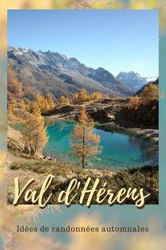 Voici 4 idées de randos pour découvrir le val d'Hérens en automne, lorsque les mélèzes se parent de leur manteau doré. #valais #suisse #rando #automne #alpes #balades #valdherens