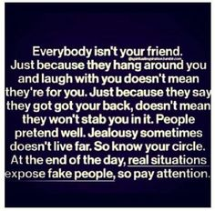 I can smile with'em, and play along but I know where they stand and it isn't in my circle! Keeping my circle small.