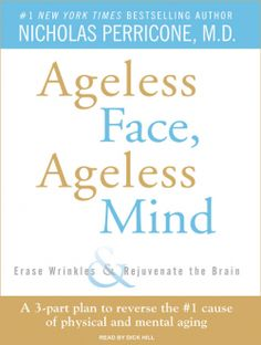Ageless Face, Ageless Mind, a #Health #Book by Nicholas Perricone, is part of a BIG #SALE until 9/9.  Click the cover to sample the audio...