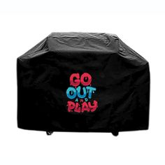 BBQ cover custom made outdoor indoor Go Out And Play