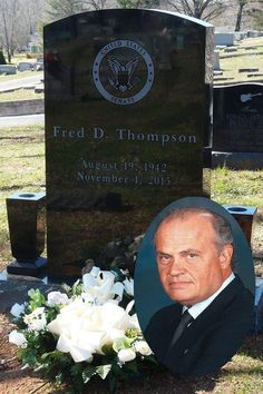 Freddie Dalton Thompson August 19, 1942 – November 1, 2015) was an American politician, attorney, lobbyist, columnist, actor and radio personality. Thompson, a Republican, served in the United States Senate representing Tennessee from 1994 to 2003, and was a GOP presidential candidate in 2008. Thompson was diagnosed with non-Hodgkin's lymphoma (NHL), a form of cancer, in 2004.On the morning of November 1, 2015, Thompson died at the age of 73 from a recurrence of lymphoma. Cemetery Headstones, Old Cemeteries, Cemetery Art, Graveyards, Fred Thompson, Tombstone Epitaphs, Peace In The Valley, Grave Monuments, Famous Tombstones