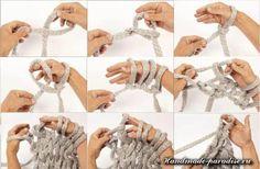Вязание на руках и на пальцах. В публикации я совмещаю темы - вязание на руках и на пальцах, так как обе техники могут быть взаимосвязаны для вязания шарфа