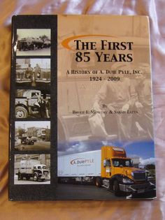A Duie Pyle Inc History 1924 - 2009 HC DJ + CD First 85 Years Delivery Trucks