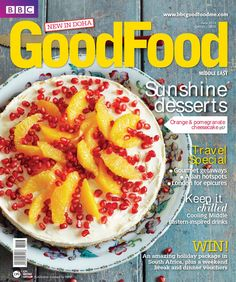 BBC Good Food Middle East Magazine | June 2013