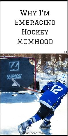 why i'm embracing hockey momhood hockey mom
