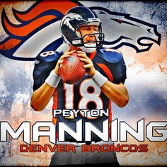Peyton Manning - QB Denver Broncos - made especially popular for yelling 'Omaha, Omaha, Omaha' as audibles for special plays - proud to be from omaha