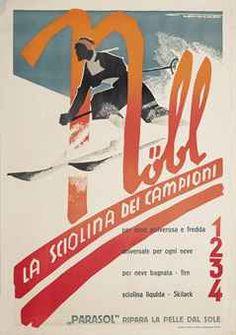 Great graphics from Franz Lenhart promoting the ski wax of champions NÖBL, LA SCIOLINA DEI CAMPIONI 1935 in Christies sale 2013 est. £1,500 - £2,000