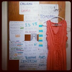 My weight loss inspiration wall. Quotes, countdowns, and a new dress in my goal size!- good idea