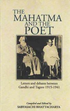 The Mahatma and the Poet: Tagore's Letters to Gandhi on Power, Morality, and Science – Brain Pickings