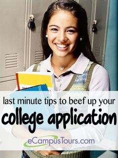 last minute tips to beef up your college application