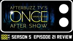Once Upon A Time Season 5 Episode 21 Review & After Show | AfterBuzz TV