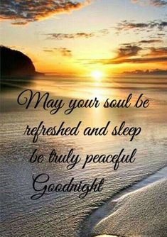 Have a great week! Good Night Thoughts, Good Night Love Quotes, Beautiful Good Night Images, Good Night Prayer, Good Night Blessings, Good Night Messages, Night Quotes, Evening Quotes, Morning Blessings