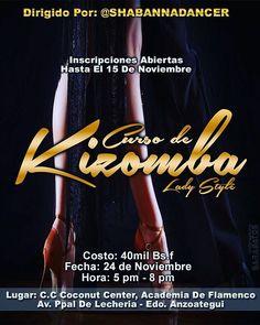 """""""La Invitación Es Para Todas Las Damas Que Quieran Aprender A Bailar Kizomba A Que Se Inscriban En El Curso De Kizomba Lady Style Que Sera Dirigido Por La Amiga @shabannadancer  Fecha: 24 De Noviembre Hora: 5pm - 8pm  Lugar: C.C Coconut Center, Academia De Flamenco, Av. Ppal De Lecheria - Edo. ANZOÁTEGUI.  INSCRIPCIONES HASTA EL 15 DE NOVIEMBRE. ---------------------------- PUBLICIDAD AQUI  Contactanos: •Whatsapp: 0426.580.98.21 •Facebook: @garabatosgraphics1 •Instagram: @garabatosgraphics…"""