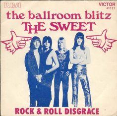 The Sweet, Ballroom Blitz, 1974.