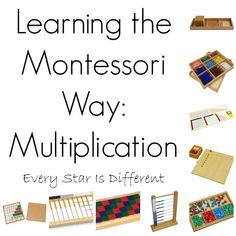 Every Star Is Different: Learning the Montessori Way: Multiplication