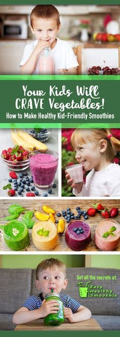 """Want your kids to crave vegetables? An easy how-to guide on making healthy vegetable smoothies that you and your children will love! Click """"Read It"""" for delicious recipes and tons of ideas 