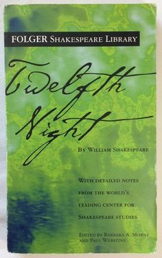 Twelfth Night by William Shakespeare (2004 Paperback) Folger Shakespeare Library - Reading in December 2017