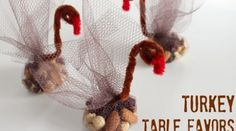 Thanksgiving Craft: Make Turkey Table Favors