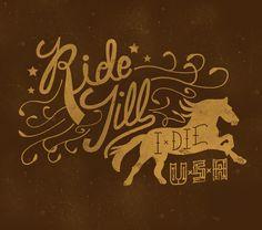 Ride till I die